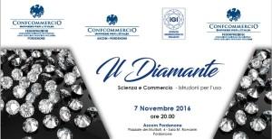 PORDENONE - IL DIAMANTE SCIENZA E COMMERCIO @ Ascom Pordenone - Sala M. Romanin | Pordenone | Friuli-Venezia Giulia | Italia