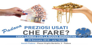 PADOVA | PREZIOSI USATI CHE FARE? COSA CAMBIA CON LA NUOVA NORMATIVA @ ASCOM CONFCOMMERCIO PADOVA | Padova | Veneto | Italia