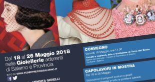 TORNANO A REGNARE CORALLI E CAMMEI – A SALERNO DAL 18 AL 26 MAGGIO 2018